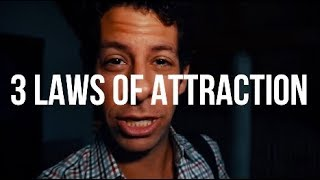 The 3 Laws Of Attracting Girls (#2 is POWERFUL)