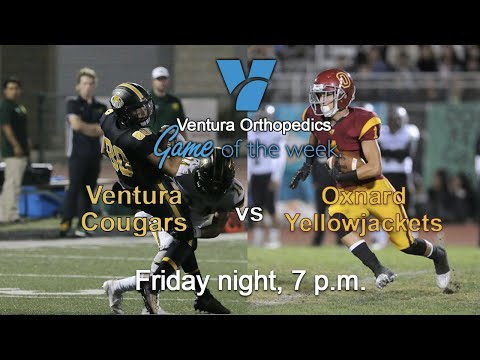 Game Of The Week: Ventura Vs Oxnard