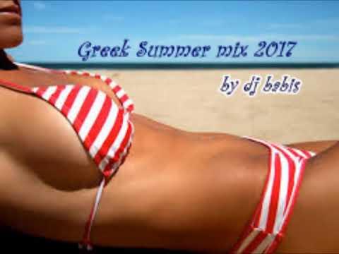 Greek summer mix 2017 by dj babis