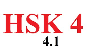 learn chinese - Hsk 4  - Đề thi HSK 4 phần nghe (đề 4.1) - học tiếng Trung