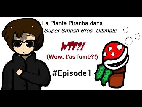 La Plante Piranha dans Super Smash Bros. Ultimate #WTF?! (Wow, t'as fumé ?!) épisode 1 - MDRlol83