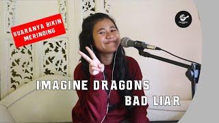 Download Ditonton sampai habis, suaranya enak banget. IMAGINE DRAGONS - BAD LIAR ( Cover by Caca) Lirik