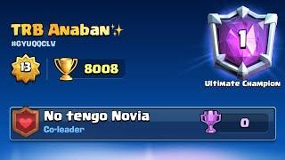 ¡Top 1 del mundo en +8000 Copas!! 😱🏆 La liga máxima! 🔥   Clash Royale -Anaban CR