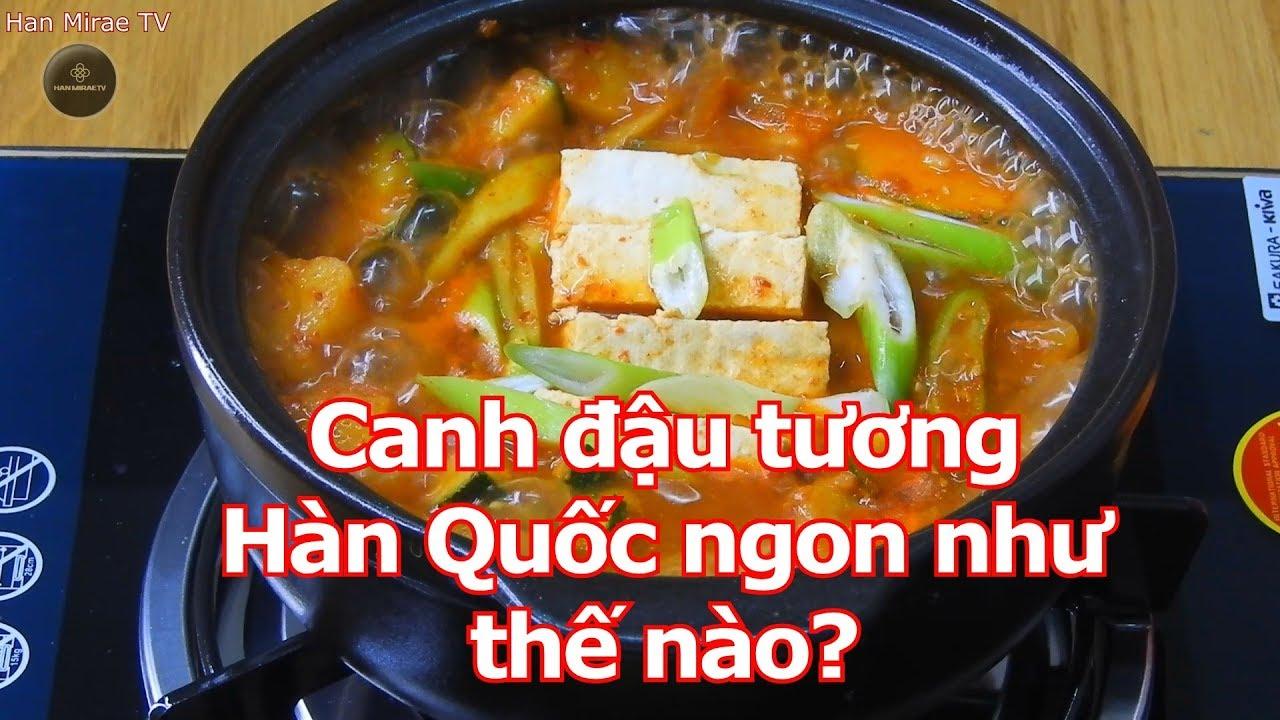 Canh đậu tương Hàn Quốc ngon và dễ nấu như thế nào???