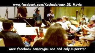 A.R. Rahman & German Orchestra @ Kochadaiyaan 3D BGM Recording Studio Mp3