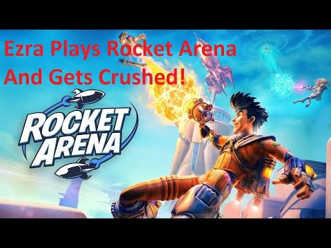 Gaming with Ezra Episode 8 Rocket Arena! |