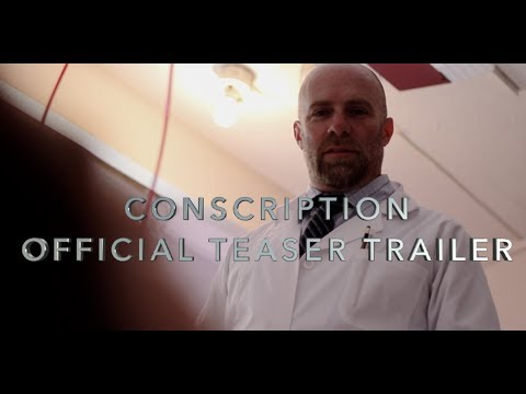 CONSCRIPTION (2018)- Production Announcement