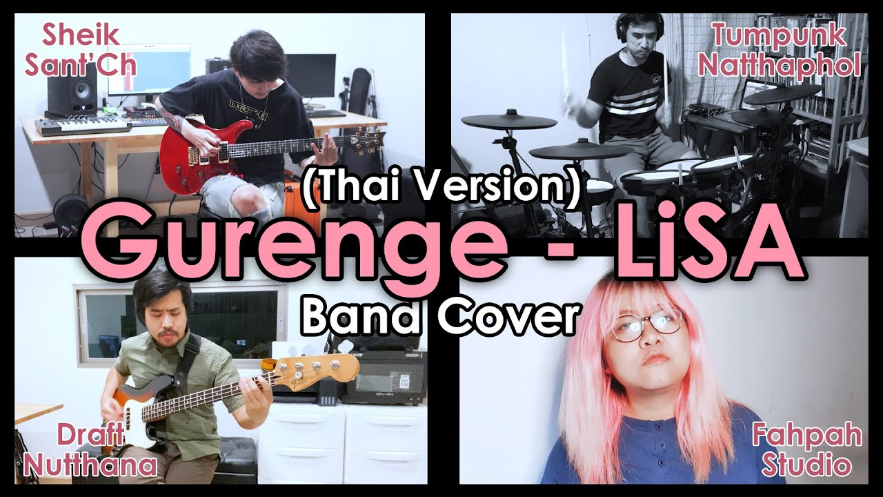(Thai Version) Gurenge 紅蓮華 - LiSA 【Demon Slayer: Kimetsu no Yaiba】 Band Cover