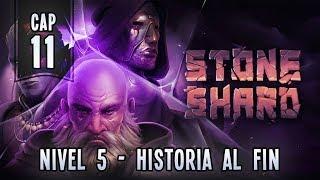 STONESHARD | CAPITULO 11 | Nivel 5 y seguimos la historia al fin!