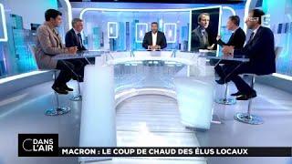 Macron : le coup de chaud des élus locaux  #cdanslair 17.07.2017
