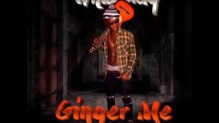 Whiz blaq #ginger me#