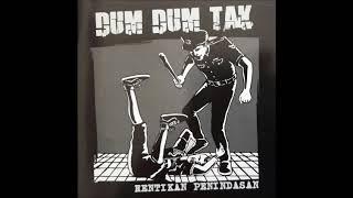Dum Dum Tak - Petrol Petrol Petrol (CD Rip)