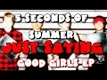 Download 5 Seconds of Summer - Just Saying LYRICS MP3 song and Music Video