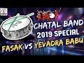 Fasak VS Yevadra Babu PAD BAND 2019 Special Hyderabad Chatal Band DJ Lalitha Audios And Videos
