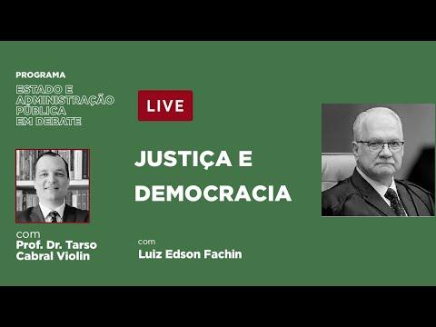 Justiça e Democracia - com Luiz Edson Fachin