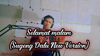 Denny Caknan - Selamat Malam (Sugeng Dalu New Version) Cover by muh Rifai