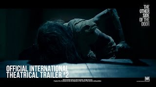 The Other Side Of The Door [Official International Theatrical Trailer #2 in HD (1080p)]