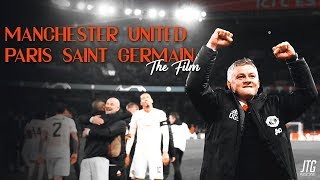 Manchester United vs PSG - The Film