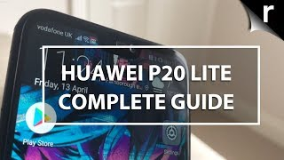 Huawei P20 Lite: Complete Guide