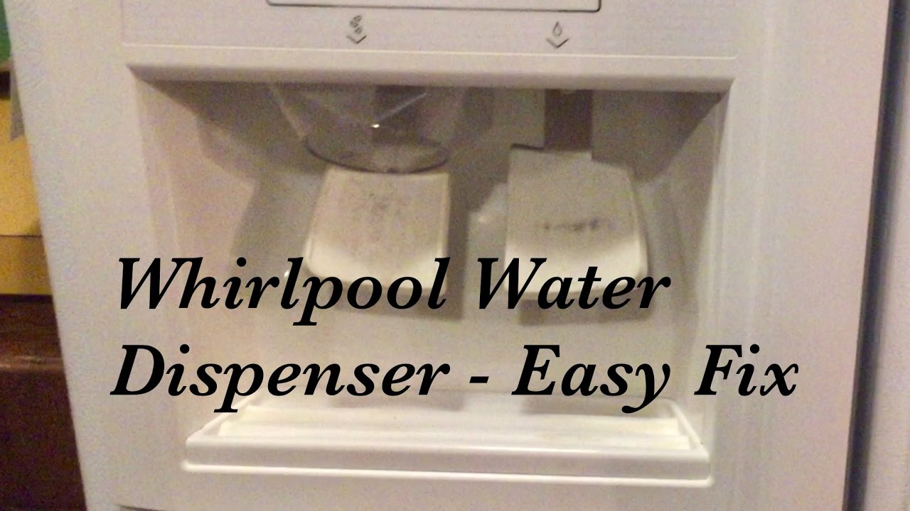 Whirlpool Water Dispenser Not Working No Water Replace