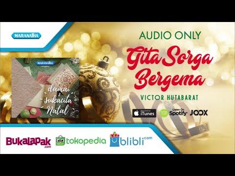 Gita Sorga Bergema - Lagu Natal - Victor Hutabarat (Audio)