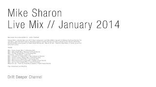 Mike Sharon - (Local Talk, Traxx Underground) Live Mix // January (2014)