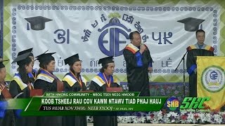 SUAB HMONG COMMUNITY:  2017 Koob tsheej rau cov kawm ntawv Phaj Hauj tiav nyob nroog St. Paul, MN
