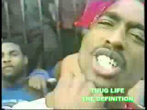 2pac Thug Life-The Definition