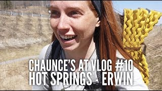 Chaunce's AT Vlog #10: Hot Springs - Erwin