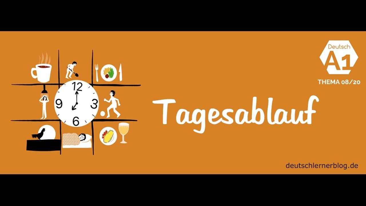 Tagesablauf auf Deutsch - Deutsch lernen – Thema 08/20 ...