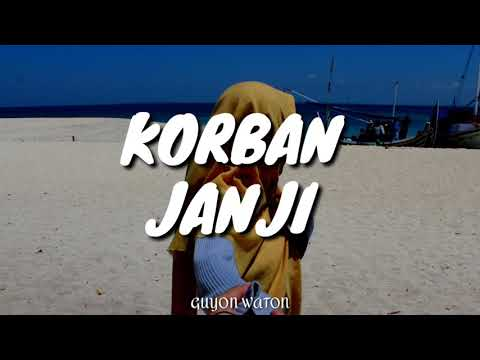 Guyon Waton - Korban Janji (Aviwkila Cover) (Lyric Video)