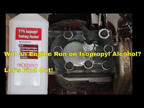 Will See Through Engine Run on Isopropyl Alcohol?  Let's find out!