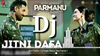Special | Jitni Dafa - Lyrics | PARMANU | John Abraham , Diana | Yasser Desai ( Raja Babu Barharia )