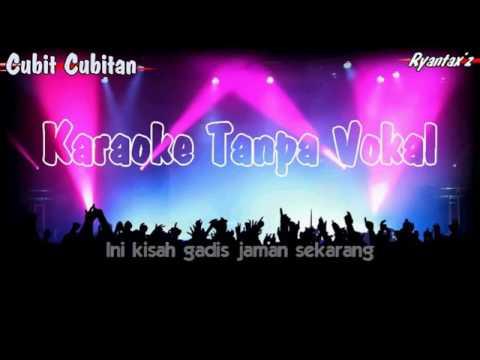 Karaoke Koes Plus Cubit Cubitan Tanpa Vokal