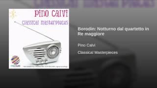 Borodin: Notturno dal quartetto in Re maggiore