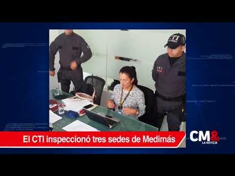 Fiscalía inspeccionó sedes de la EPS Medimás