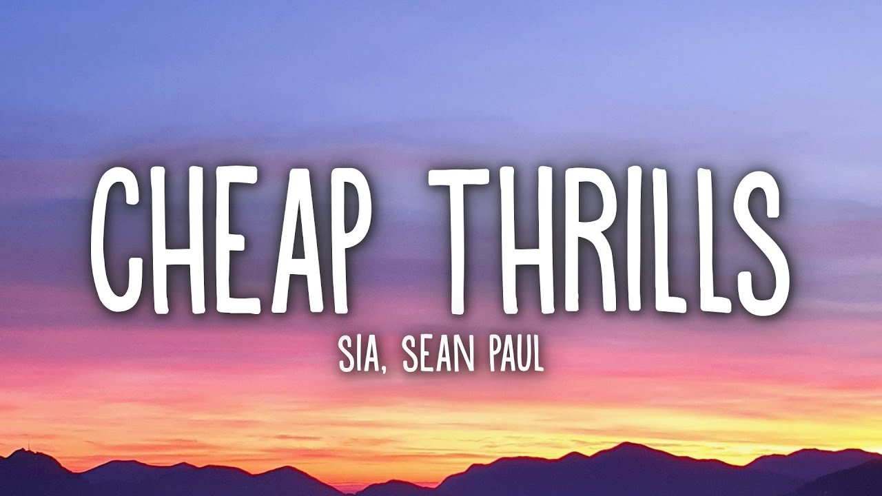 Download Sia - Cheap Thrills (Lyrics) ft. Sean Paul