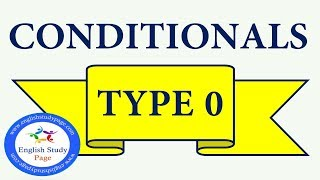 Conditionals  - Type 0 | If Clauses - Type 0 in English | Conditional Clauses