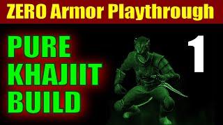 Skyrim PURE KHAJIIT Walkthrough - No Armor, No Smithing, No Magic, LEGENDARY DIFFICULTY