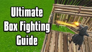 Ultimate Guide To Box Fighting! - Fortnite Counter Turtling Tips & Tricks