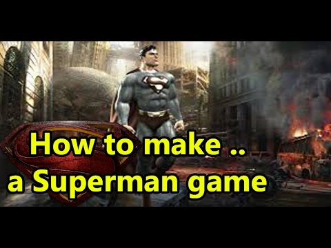 How to Make... a superman game