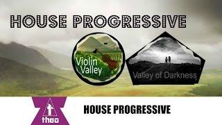 Best House Progressive 2015 [ Violin Valley - Valley of Darkness]