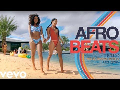 afrobeats-2019-video-mix-|-naija-2019-(ghana-|-burna-boy-|-mr-eazi-|-davido-|-wizkid)-dj-boat