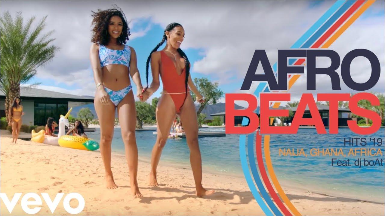 AFROBEATS 2019 VIDEO MIX | NAIJA 2019 (GHANA | BURNA BOY | MR EAZI | DAVIDO  | WIZKID) dj boAt
