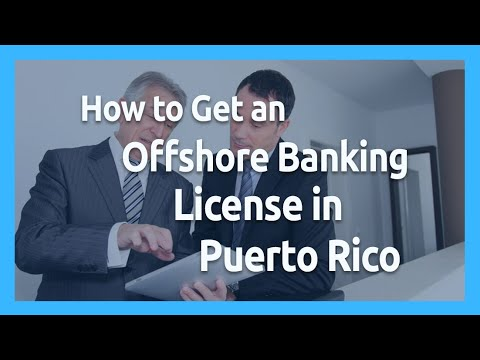 ✅How To Get an Offshore BANKING LICENSE PUERTO RICO👈  ⭐[Offshore Bank]⭐