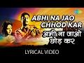 Abhi Na Jao Chhod Kar With Lyrics अभ न ज ओ छ ड़कर ग न क ब ल Hum Dono Dev Anand Sadhna mp3