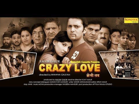 Crazy Love : Full FIlm | Munavvar Mansuri | New Haryanvi Film Haryanavi 2019 | Sonotek Film