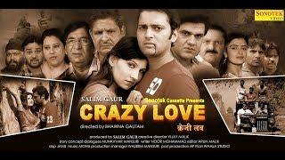 Crazy Love : Full FIlm | Munavvar Mansuri | New Haryanvi Film Haryanavi 2019 | Sonotek Film