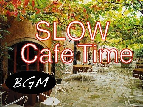 勉強+集中用BGM !スローなジャズ&ボサノバBGM!カフェMUSIC!ゆったりカフェミュージック!