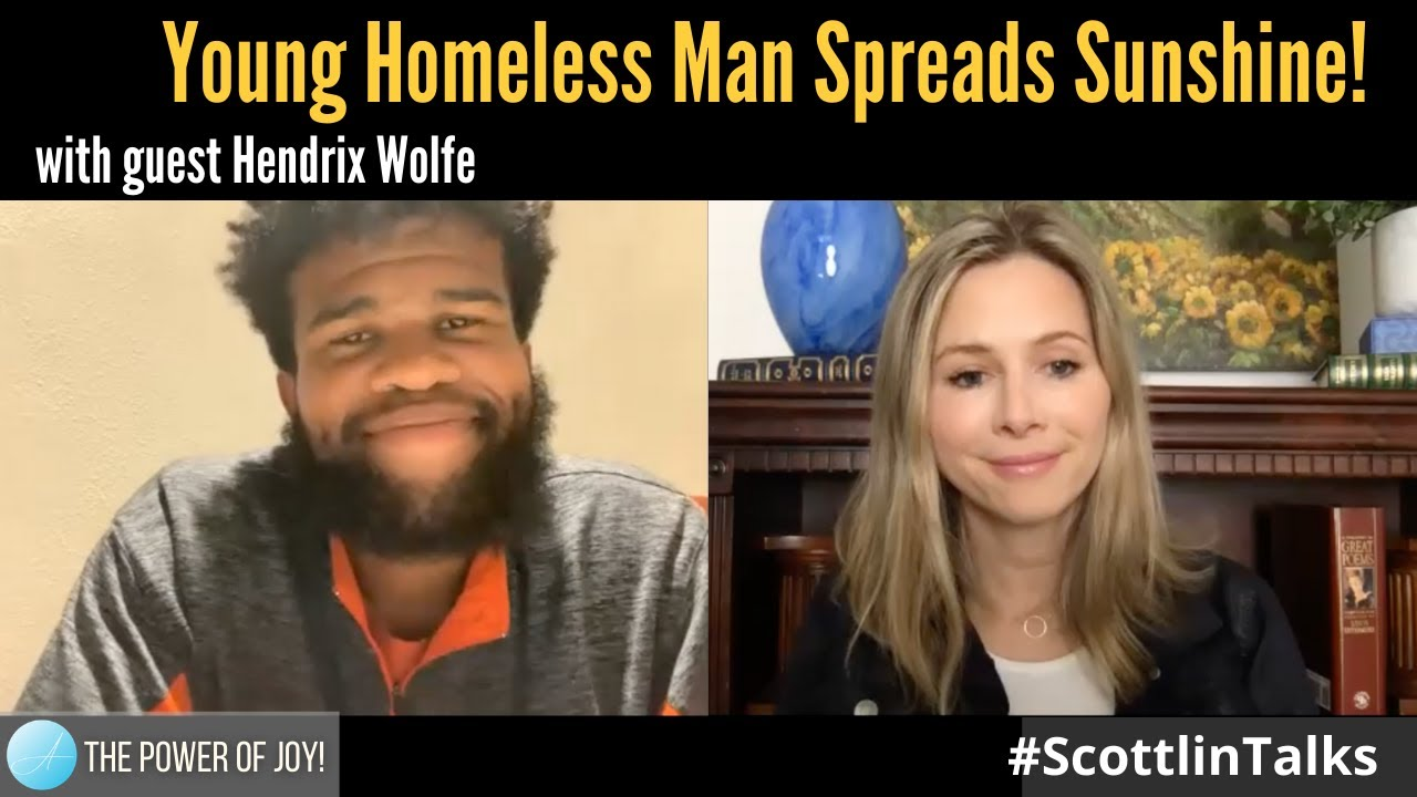 Young Homeless Man Spreads Sunshine! with guest Hendrix Wolfe